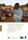 Sonke\'s One Man Can Campaign Supports Peacebuilding and Gender Equality in Sudan