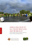 Africa Belongs to All Those Who Live and Work in it