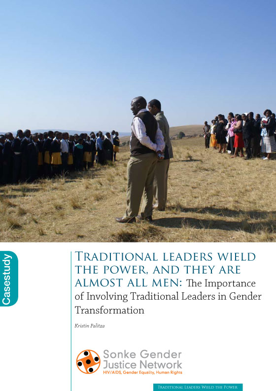 Traditional leaders wield the power, and they are almost all men: The Importance of Involving Traditional Leaders in Gender Transformation