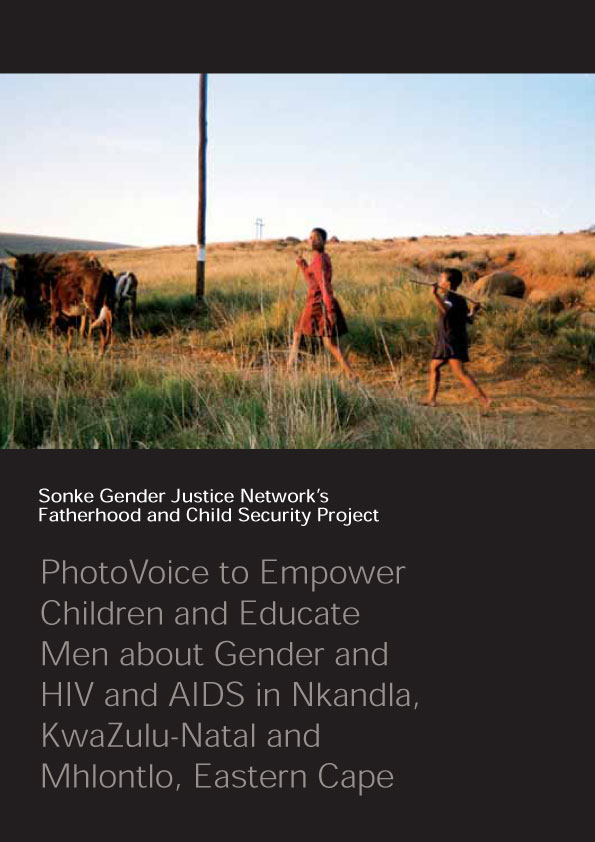 PhotoVoice to Empower Children and Educate Men about Gender and HIV and AIDS in Nkandla, KwaZulu-Natal and Mhlontlo, Eastern Cape