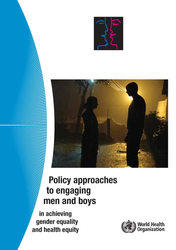 WHO Policy approaches to engaging men and boys