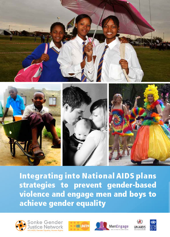 Integrating into National AIDS plans strategies to prevent gender-based violence and engage men and boys to achieve gender equality