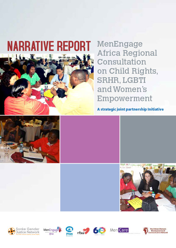 MenEngage Africa Regional Consultation on Child Rights, SRHR, LGBTI and Women's Empowerment