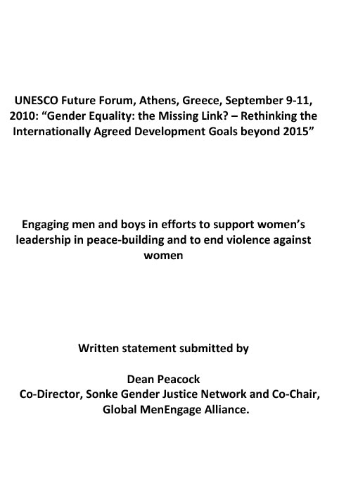 Engaging men and boys in efforts to support women's leadership in peace-building and to end violence against women