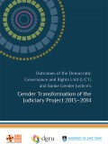 Gender Transformation of the Judiciary Project 2013-2014