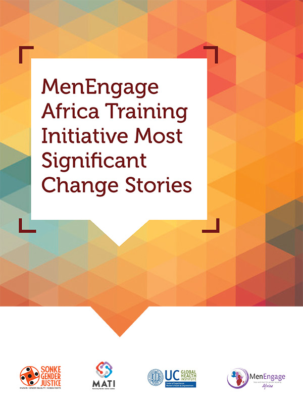 5b3fa06f3d9 MenEngage Africa Training Initiative Most Significant Change Stories –  Sonke Gender Justice