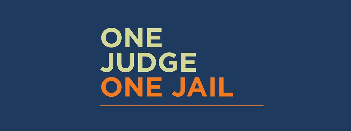 One Judge One Jail Banner