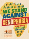 We Stand Against Xenophobia
