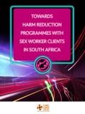Towards Harm Reduction Programmes Sex Worker Clients SA
